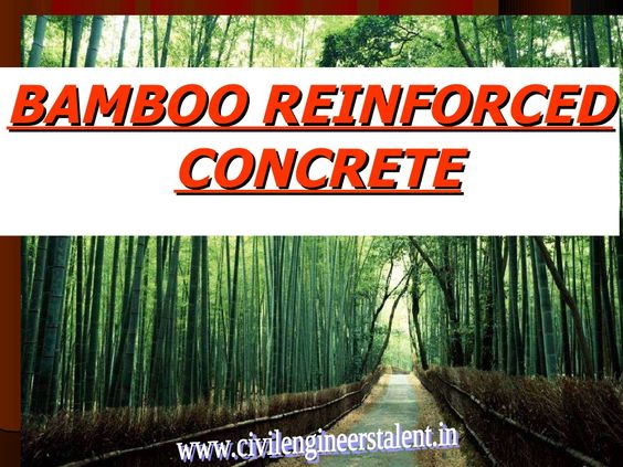 bamboo-reinforced-concrete by Sravan Kumar via Slideshare