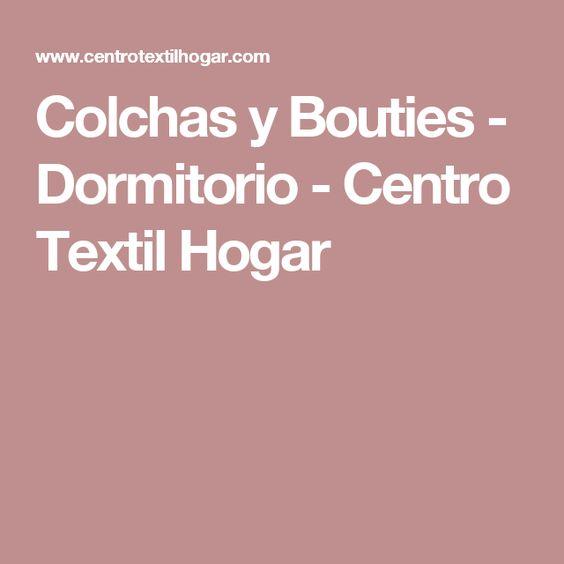 Colchas Y Bouties Dormitorio Centro Textil Hogar Textil Hogar Dormitorios Colchas