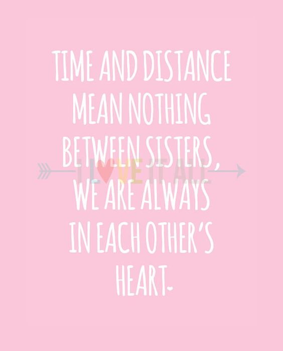 Long Distance Sister Relationship Quotes: Pinterest • The World's Catalog Of Ideas