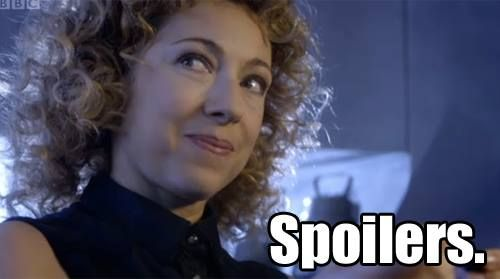 Spoilers. - River Song of Doctor Who: