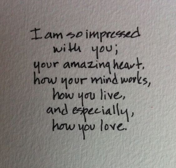 You love honestly...respectfully...completely.