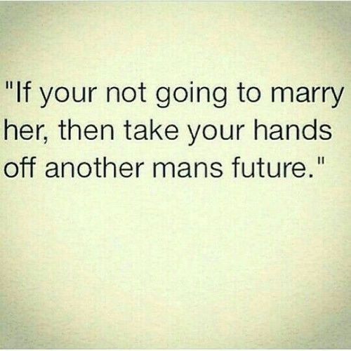 Yes and no - a woman is not a man's property - so how about Take your hands off her body, her dignity, her rights, her future...  This message also assumes men are the ones in control making all the decisions.
