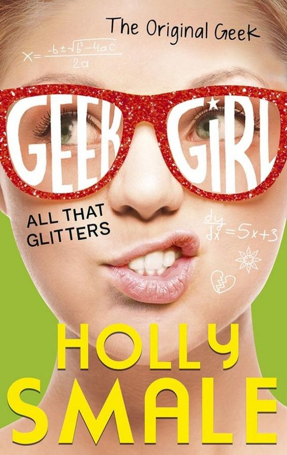 A good first impression sells more books! #CoverReveal All That Glitters (Geek Girl, #4) by Holly Smale