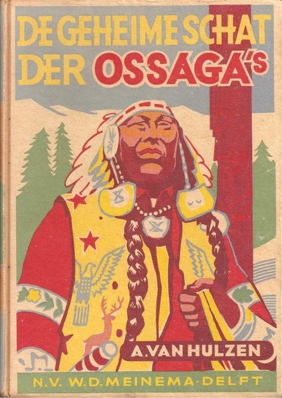 Hulzen, A. van - De geheime schat der Ossaga's, 1949