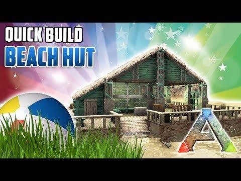 Beach Hut Quick Build Ark Survival Youtube Ark Survival