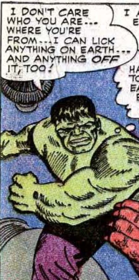 Hulk ponders about how he can lick anything on the Earth.