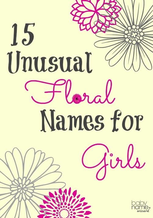 Flower Names For Girls 15 unusual flower baby names for girls that are charming, evocative, and perfect for