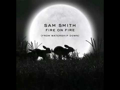 Sam Smith Fire On Fire From Watership Down Official Audio Watership Down Wall Album Covers Album Cover Wall