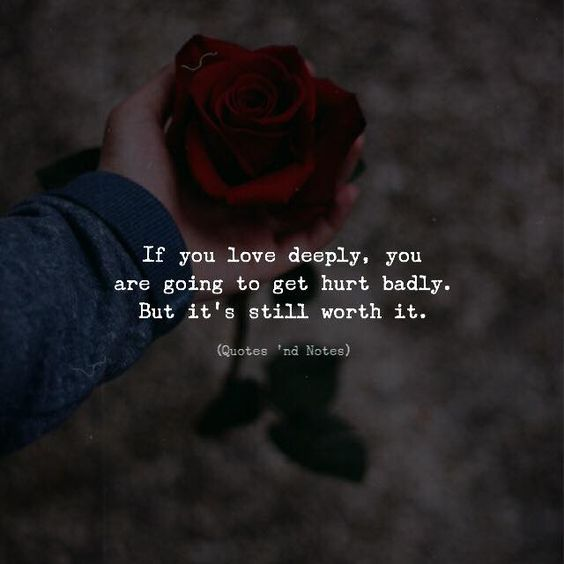 If you love deeply you are going to get hurt badly. But its still worth it. via (http://ift.tt/2nkZwtg)