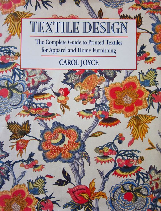 Textile Design: The Complete Guide to Printed Textiles for Apparel and Home…
