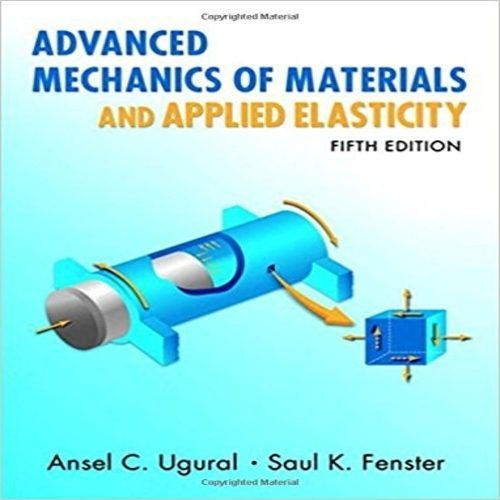 Solution Manual For Advanced Mechanics Of Materials And Applied