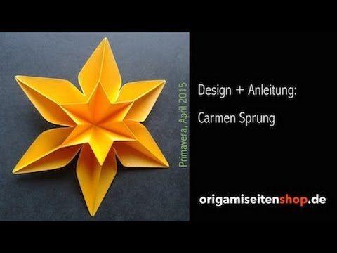 Primavera, Anleitung für eine sechseckige Origami-Blüte (Carmen Sprung) - YouTube