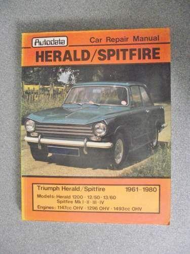 Triumph Herald Spitfire Repair Manual 1980 0856660493