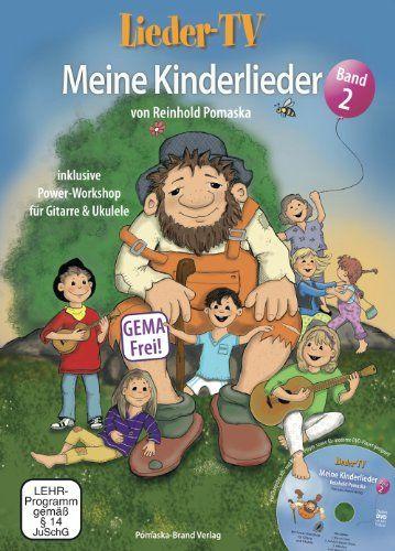Lieder-TV: Meine Kinderlieder - Band 2 (mit DVD): Akkorde, Tabulatur, Noten. Mit Power-Workshop für Gitarre und Ukulele von Reinhold Pomaska http://www.amazon.de/dp/3943304817/ref=cm_sw_r_pi_dp_-guzub1B0CT1V