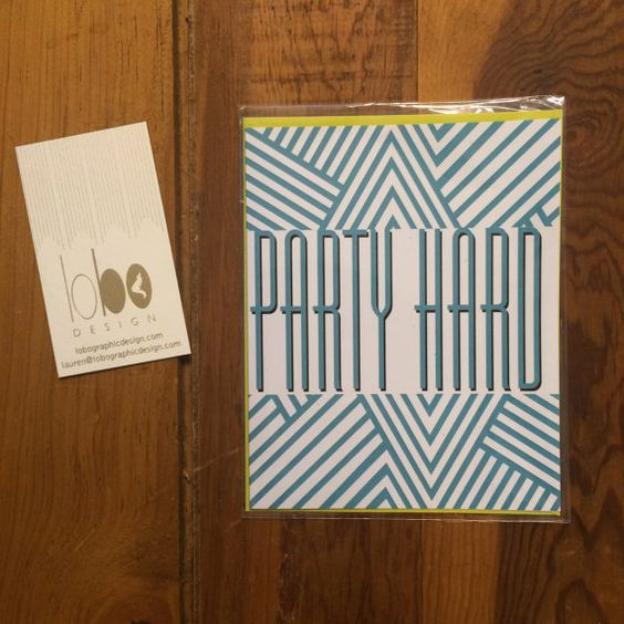 Party Hard Greeting Card by LoboDesign on Etsy, $3.00