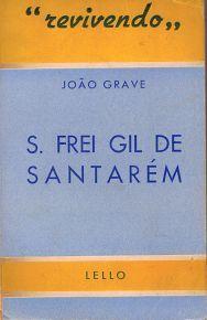 S. Frei Gil de Santarém | VITALIVROS