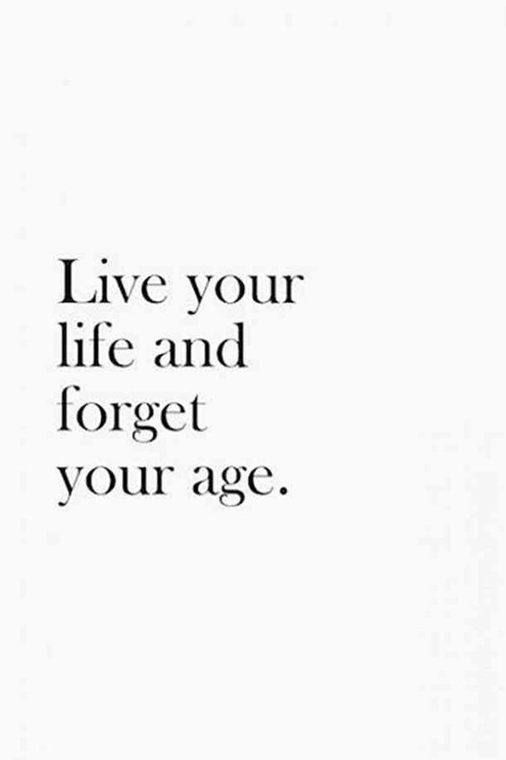 """""""Live your life and forget your age.""""—Unknown#happybirthday #memes #quotes #quotesaboutgettingolder #aging Follow us on Pinterest: www.pinterest.com/yourtango"""