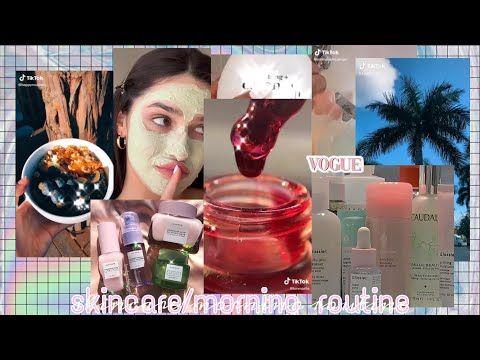 Top Aesthetic Skincare Morning Routine Tiktok Compilation Part 2 Youtube Skin Care Skin Care Routine Routine