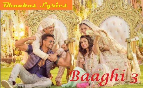 भ कस Bhankas Song Lyrics In Hindi And English Baaghi 3 Lyrics