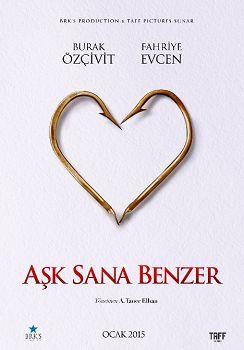 Aşk Sana Benzer - 2014