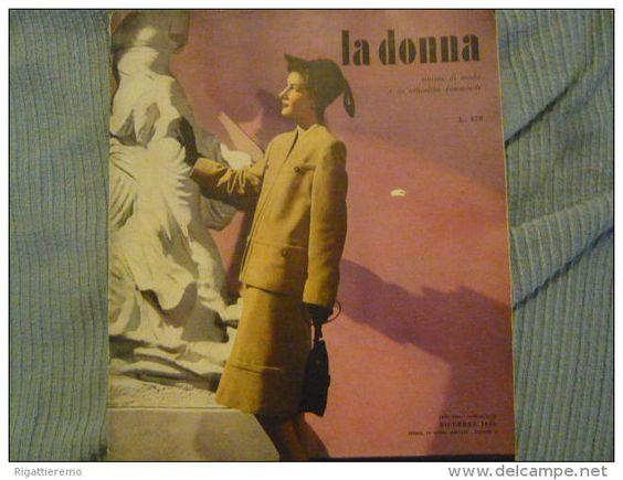 rivista di moda e attualità femminile LA DONNA - anni '40 della Rizzoli