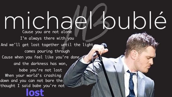 Lost - Michael Buble
