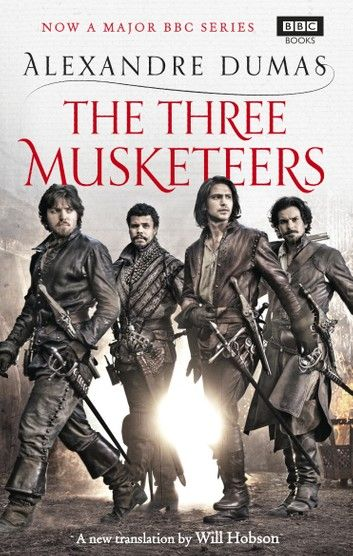 The Three Musketeers Ebook By Alexandre Dumas Rakuten Kobo The Three Musketeers The Three Musketeers Book The Musketeers Tv Series