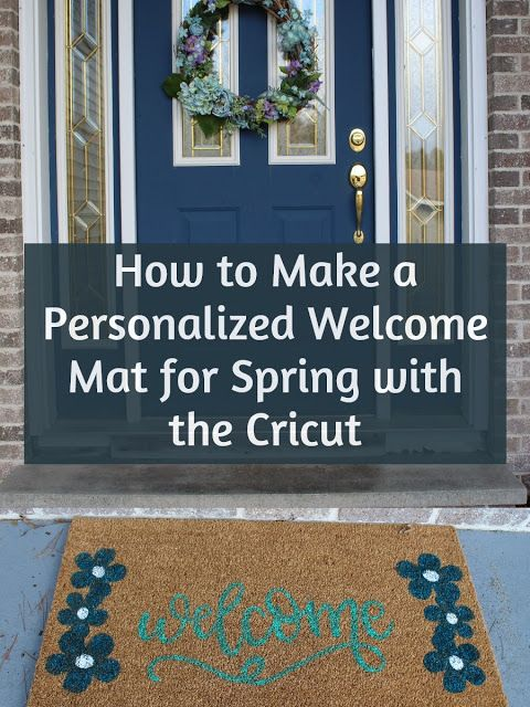How To Make A Welcome Mat For Spring Using The Cricut In 2020 With Images Welcome Mats Outdoor Acrylic Paint Front Porch Decorating