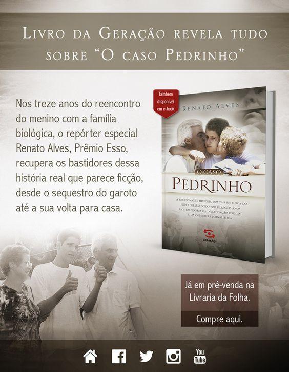 Saleta de Leitura Novidades Geração Editorial - Livro revela tudo sobre O Caso Pedrinho... http://saletadeleitura.blogspot.com/2015/02/novidades-geracao-editorial-livro.html