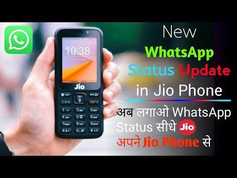 Jio Phone New Whatsapp Status Update I All New Features In Jio Phone 2020 Youtube In 2020 Status Update Whatsapp Phone