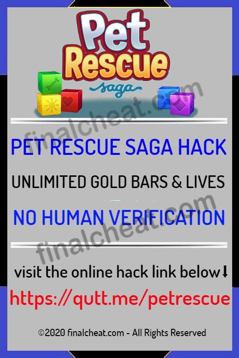 Pet Rescue Saga Hack Goldbars Lives No Human Verification In 2020 Pet Rescue Saga Animal Rescue Saga