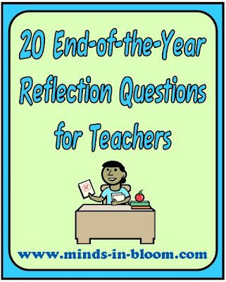 20 end-of-the-year reflection questions for teachers.