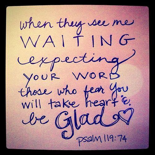 Psalm 119:74 | Flickr - Photo Sharing!