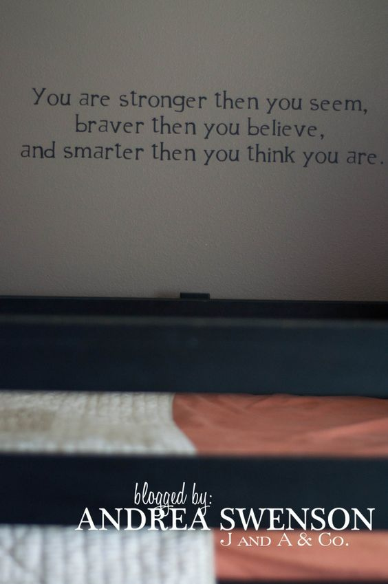 "LOVE this quote from Christopher Robin/Winnie the Pooh (just change the ""then"" to ""than"""