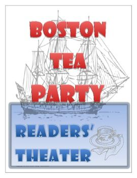 Your students will have fun learning about the Boston Tea Party with this readers' theater script. What a great way to practice oral reading fluency and learn about the important events that shaped our nation. Included are three task cards and two activity sheets.