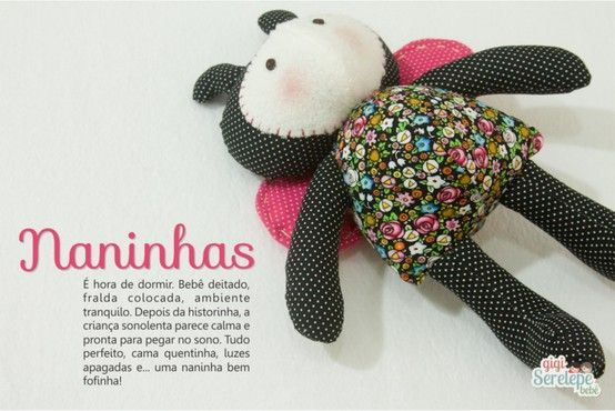 Naninha gigiSerelepe ❤ Bebê http://gigiserelepebebe.blogspot.com.br/
