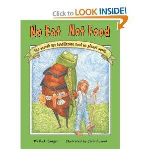 No Eat Not Food (Moonbeam Children's Award): Rick Sanger, Carol Russell: 9780965314923: Amazon.com: Books