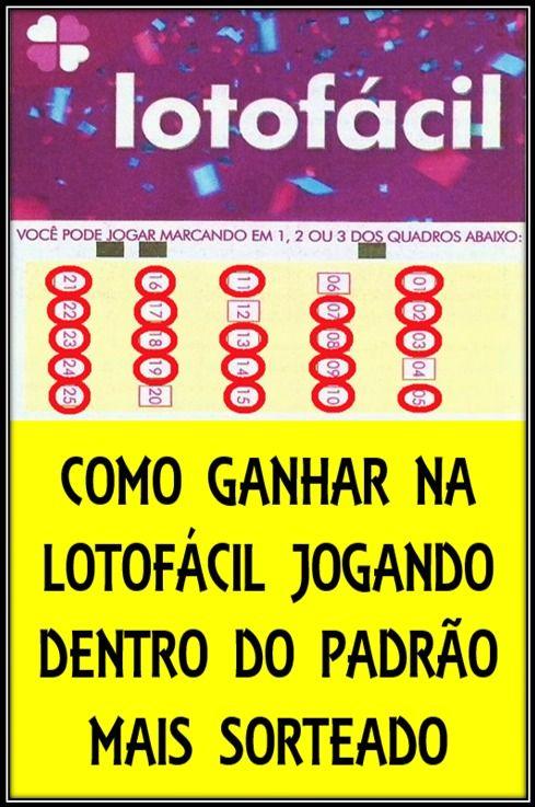 Lotofacil Com Padrao De Jogo Para Ganhar Jogos Loteria Jogos Para Ganhar Dinheiro Jogos