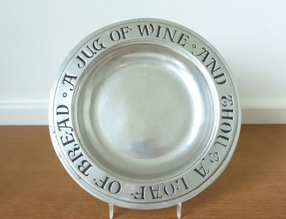 Wilton Armetale pewter A Loaf of Bread, A Jug of Wine and Thou plate by…