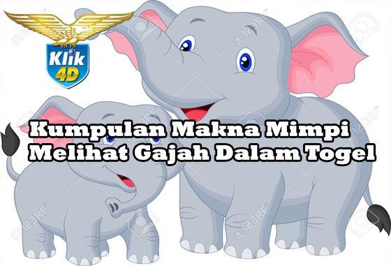 Mimpi melihat gajah togel