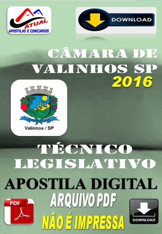 Apostila Digital Camara de Valinhos SP Tecnico Legislativo 2016
