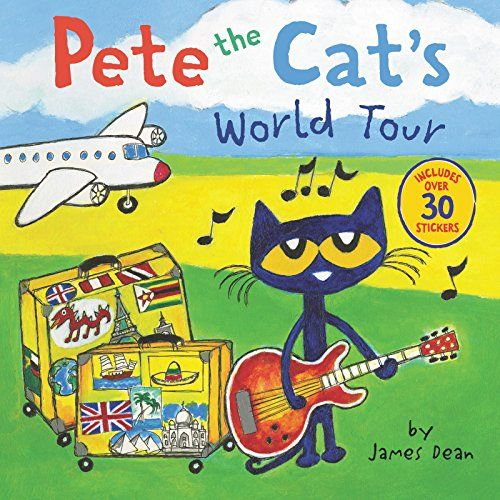 Pete The Cats World Tour By James Dean 0062675354 9780062675354 In