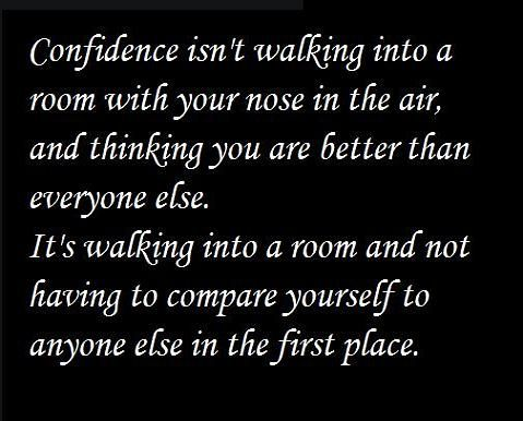 confidence isn't walking into a room | Confidence Isn't Walking Into A Room | Journey Into Me