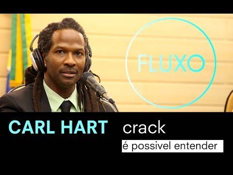 CARL HART - Crack - É possível entender