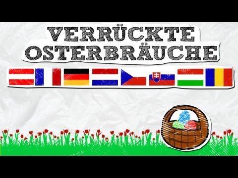 Verrückte Osterbräuche in Deutschland, Niederlanden, Österreich, Frankreich, England, Balkan, Ungarn - YouTube