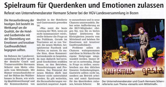 """""""Was nutzt die beste Leistung der Welt, wenn sie nicht kommuniziert wird"""" Auszug aus der HGV-Zeitung in Bozen."""