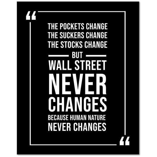 Wall Street Never Changes Wall Street Trading Quote Money