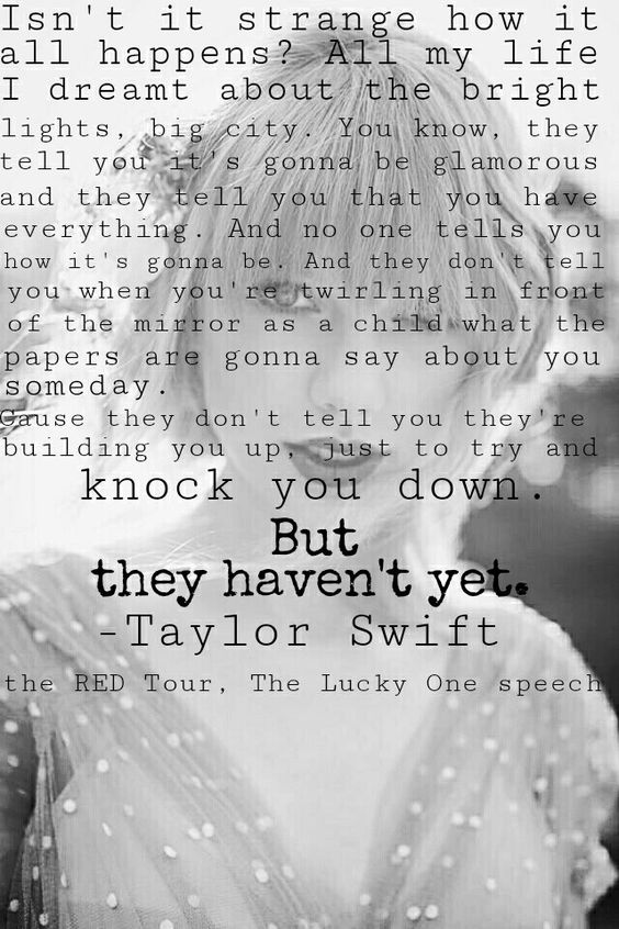 Taylor Swift The Lucky One speech edit made by @redmuzic: