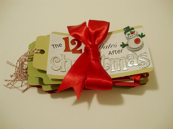 12 Dates After Christmas...cute idea and could be personalized in so many ways.