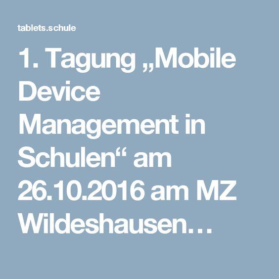 """1. Tagung """"Mobile Device Management in Schulen"""" am 26.10.2016 am MZ Wildeshausen…"""
